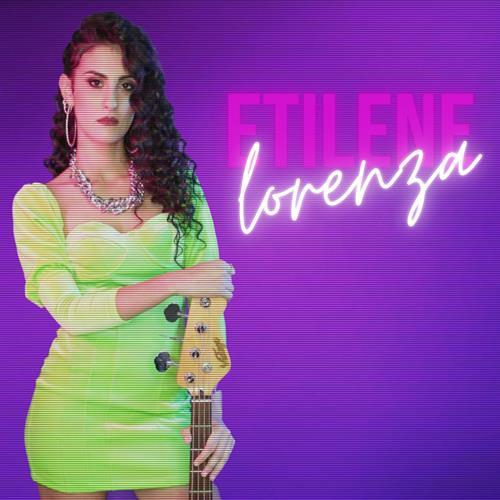 Etilene – Lorenza